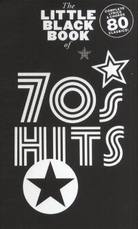 THE LITTLE BLACK BOOK OF 70S HITS LYRICS & CHORDS BOOK