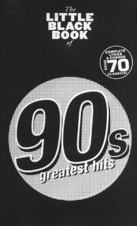 THE LITTLE BLACK BOOK OF 90S GREATEST HITS LYRICS & CHORDS BOOK