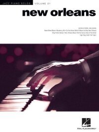 Jazz Piano Solos Volume 21: New Orleans