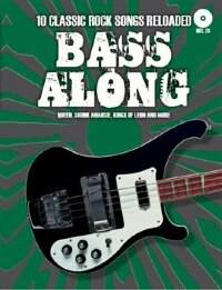 BOE5201 - Bass Along: 10 Classic Rock Songs Reloaded