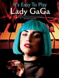 It's Easy To Play Lady Gaga