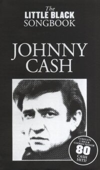 THE LITTLE BLACK SONGBOOK JOHNNY CASH LYRICS & CHORDS BOOK