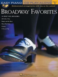 Easy Piano CD Play-Along Volume 3: Broadway Favorites
